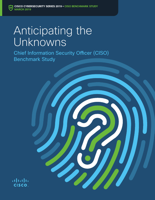 image from Anticipating The Unkowns: Chief Information Security Officer (CISO) Benchmark Study