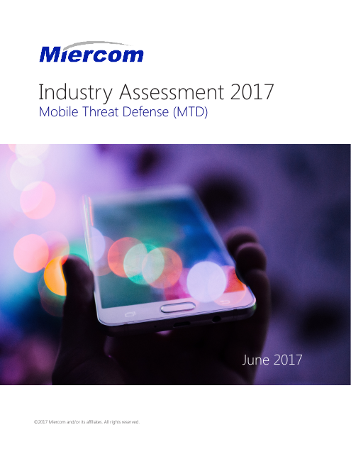 image from Industry Assessment 2017: Mobile Threat Defense (MTD)