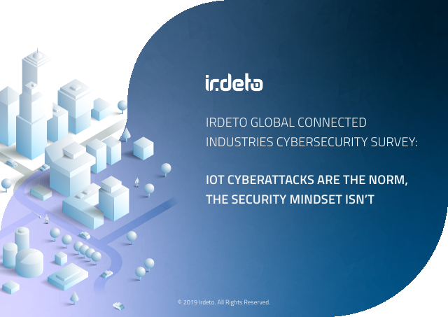 image from IRDETO Global Connected Industries Cybersecurity Survey: IOT Cyberattacks Are the Norm, The Security Mindset Isn't
