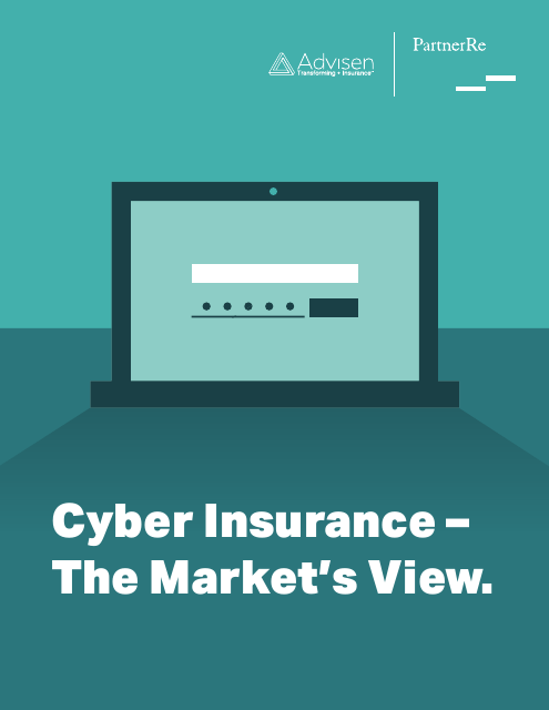 image from Cyber Insurance- The Market's View