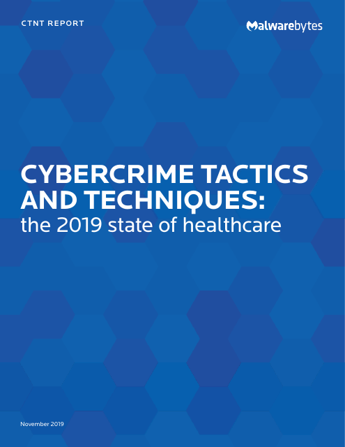 image from Cybercrime Tactics and Techniques: The 2019 State of Healthcare