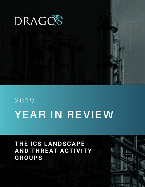 image from 2019 Year in Review: The ICS Landscape and Threat Activity Groups