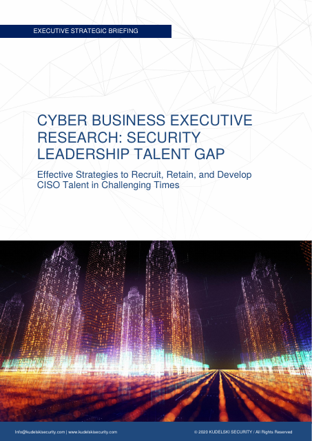 image from Cyber Business Executive Reserarch: Security Leadership Talent Gap