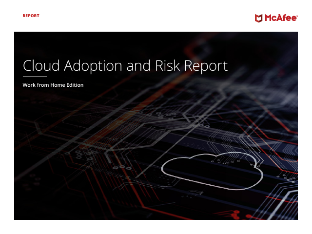 image from Cloud Adoption and Risk Report: Work from Home Edition