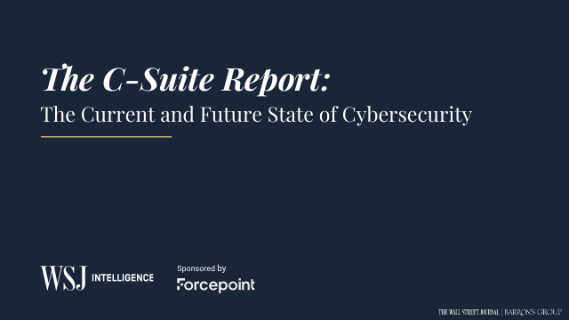 image from The C-Suite Report: The Current State and Future State of Cybersecurity