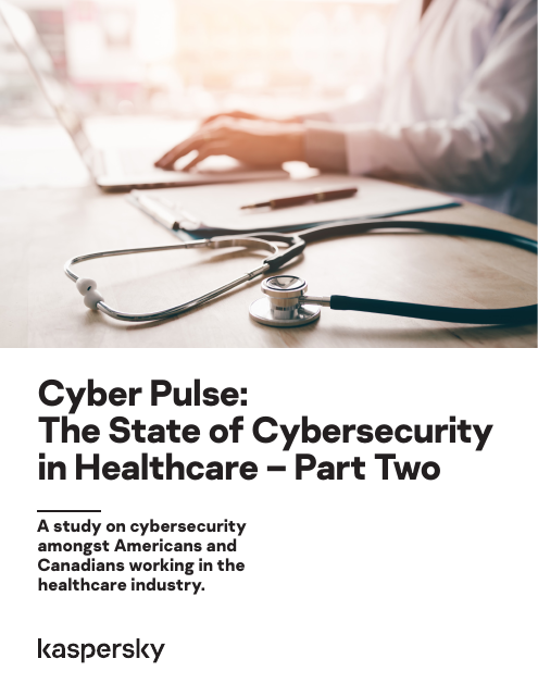 image from Cyber Pulse: The State of Cybersecurity in Healthcare- Part Two