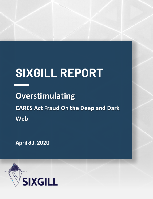 image from Overstimulating: CARES Act Fraud On the Deep and Dark Web
