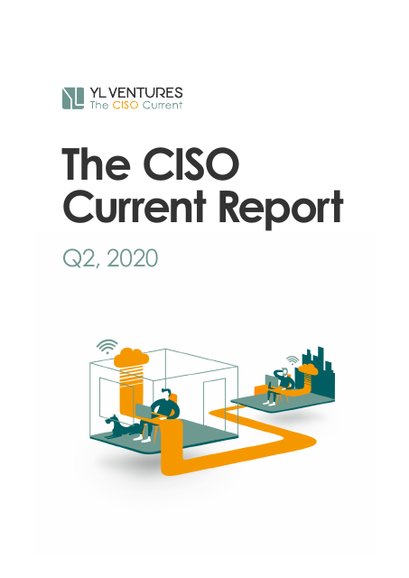 image from The CISO Current Report, Q2 2020