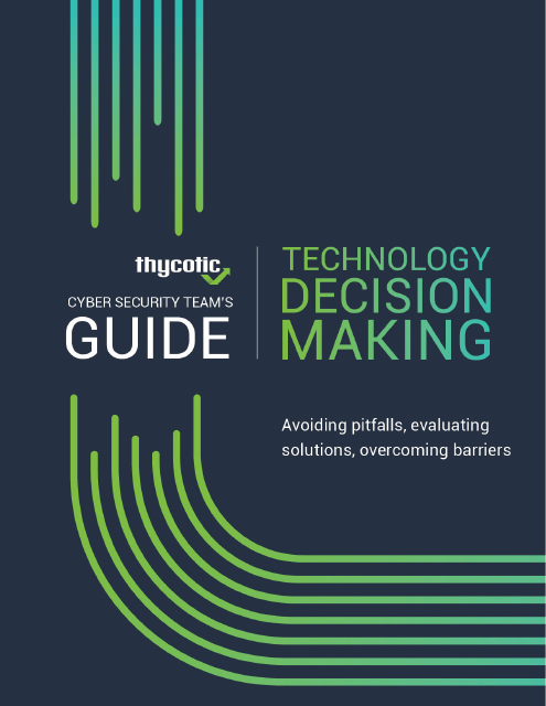 image from Cybersecurity Team's Guide: Technology Decision Making