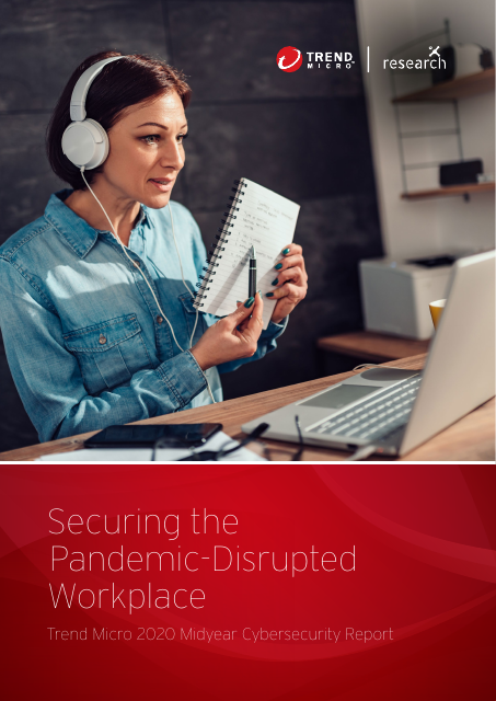 image from 2020 Midyear Cybersecurity Report: Securing the Pandemic-Disrupted Workplace