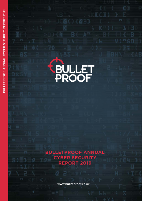 image from Bulletproof Annual Cyber Security Report 2019