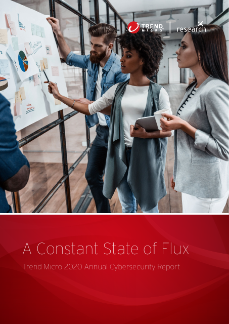 image from A Constant State of Flux: Trend Micro 2020 Annual Cybersecurity Report