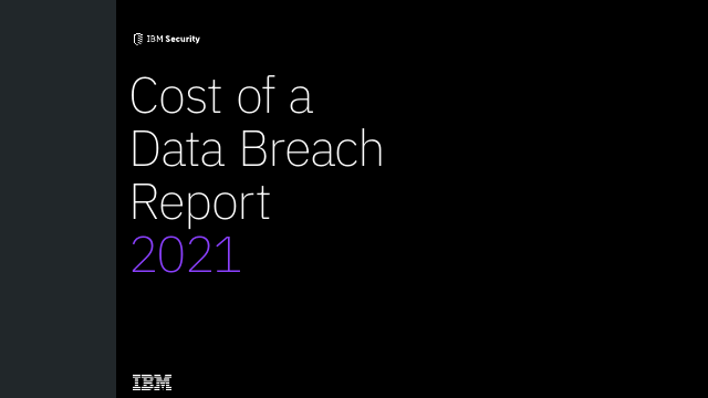 image from Cost of a Data Breach Report 2021